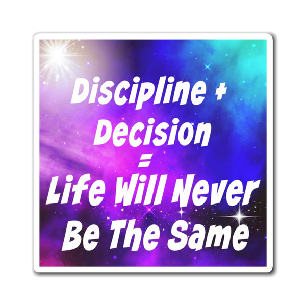 Discipline + Decision = Life Will Never Be The Same. Tony Robbins Quote - Magnets