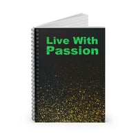 Live with Passion - Tony Robbins Quote - Spiral Writing Notebook - Ruled Line