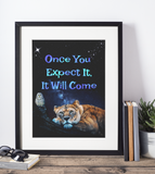 Once You Expect It, It Will Come - Abraham Hicks - Instant Wall Art