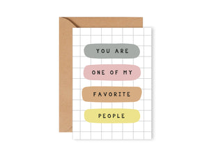 Rectangle Card - You are one of my favourite people