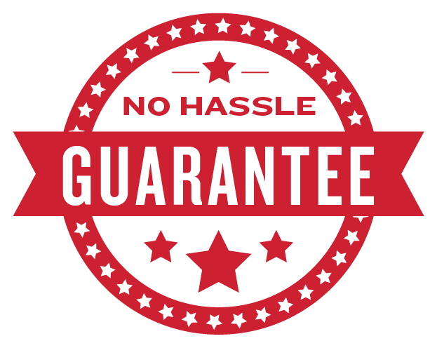 No-Hassle Guarantee