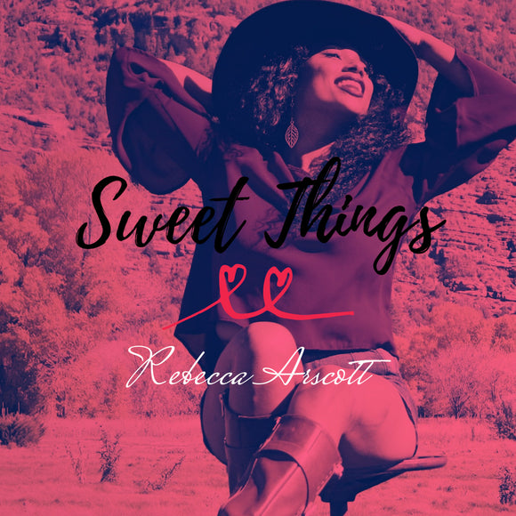 SWEET THINGS | SINGLE | DIGITAL DOWNLOAD