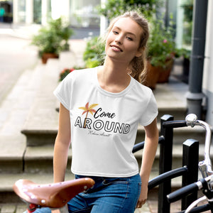 Come Around Crop Tee