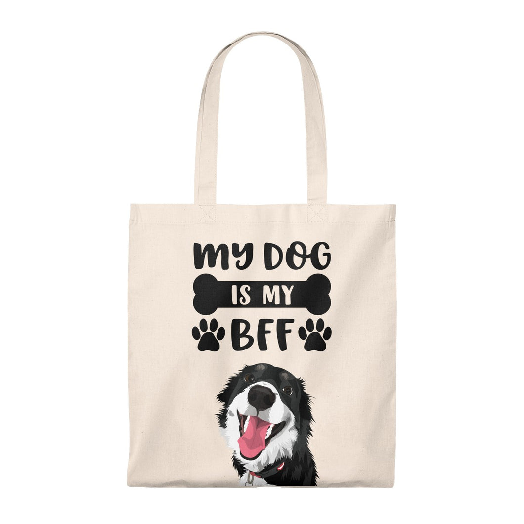 My Dog is my BFF | Tote Bag