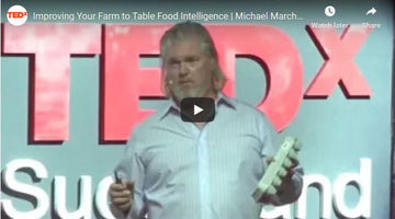 Farmer Michael's TEDx SugarLand Talk - Improving Your Farm to Table Food Intelligence