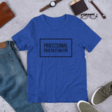Professional Procrastinator - Novelty Short-Sleeve Unisex T-Shirt - Not Bad Gifts