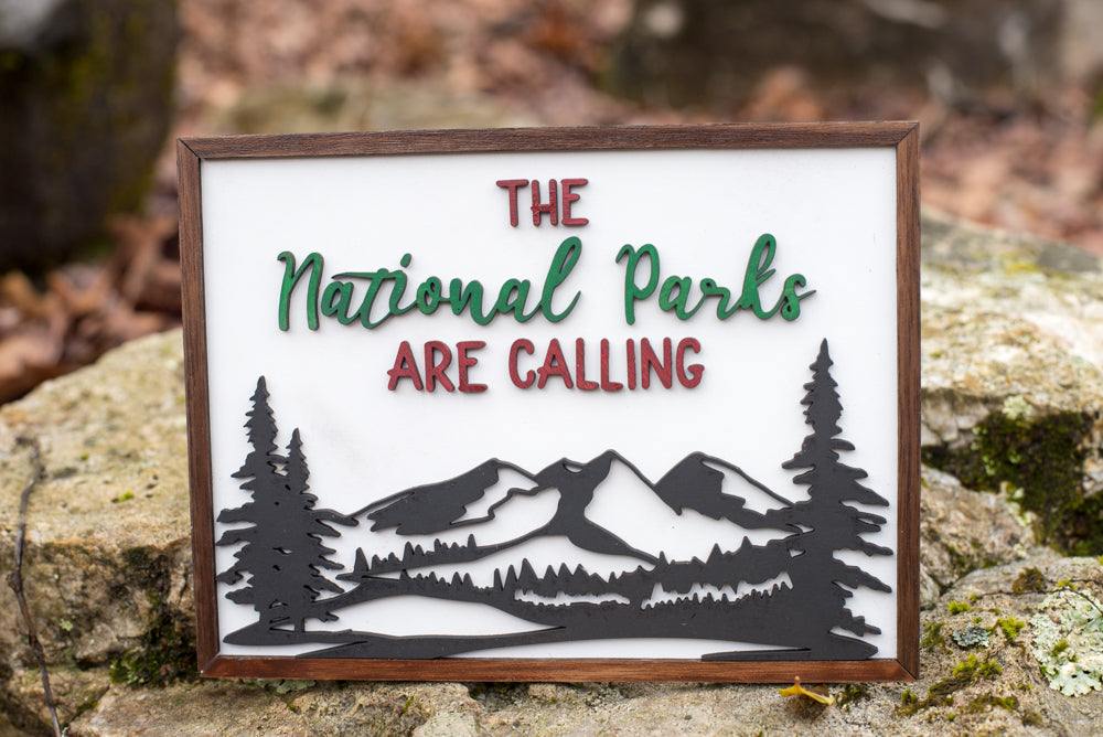 The Parks are Calling Wall Art Sign