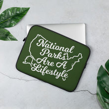 Load image into Gallery viewer, National Parks are a Lifestyle Laptop Sleeve