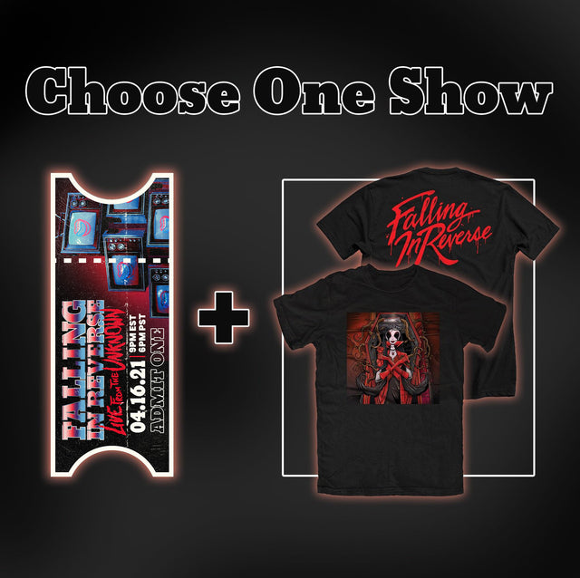 One Show Digital Ticket (either) + T-Shirt