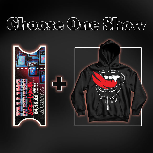 One Show Digital Ticket (either) + Hoodie