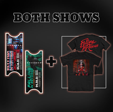 Both Show Digital Tickets + T-Shirt