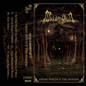 Moulderyawn - From Whence the Woods MC