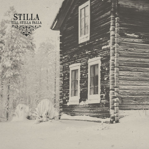 STILLA – Till Stilla Falla, LP