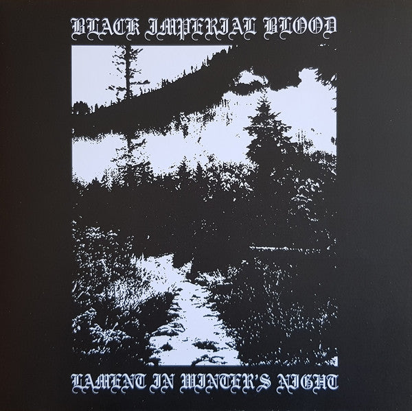 Black Imperial Blood / Lament In Winter's Night LP
