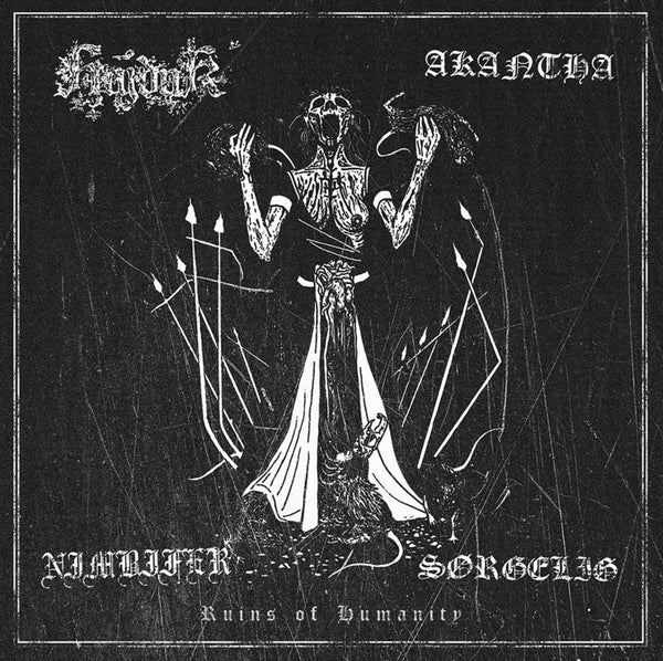 Akantha, Hajduk, Nimbifer, Sørgelig - Ruins of Humanity CD