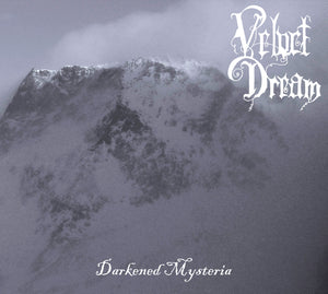 Velvet Dream – Darkened Mysteria CD