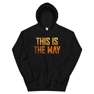 This is the Way Unisex Black Hoodie