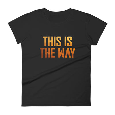 This Is The Way Womens Black T-Shirt