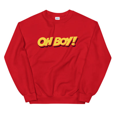 Oh Boy! Signature Unisex Red Sweatshirt