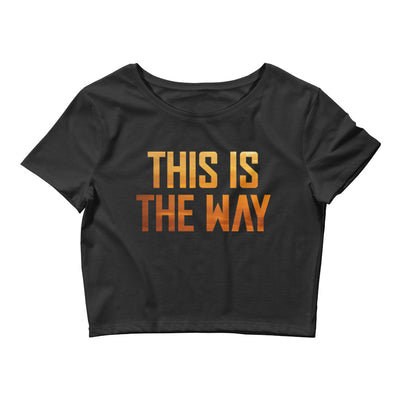 This Is The Way Black Crop T-Shirt
