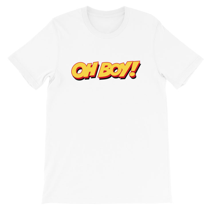 Oh Boy! Signature Unisex White T-Shirt