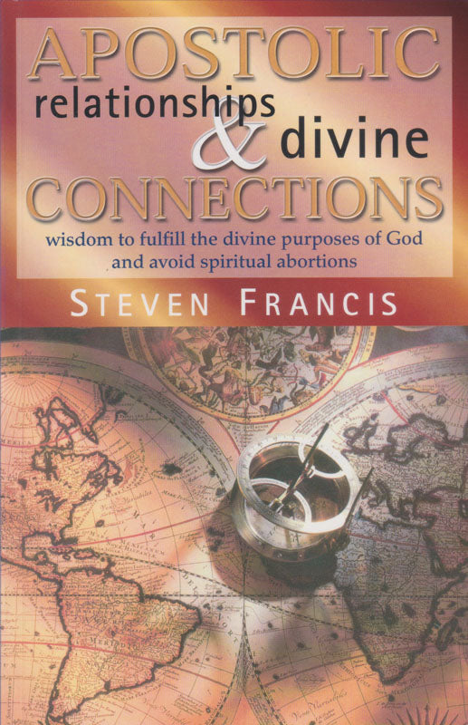 Apostolic Relationships & Divine Connections