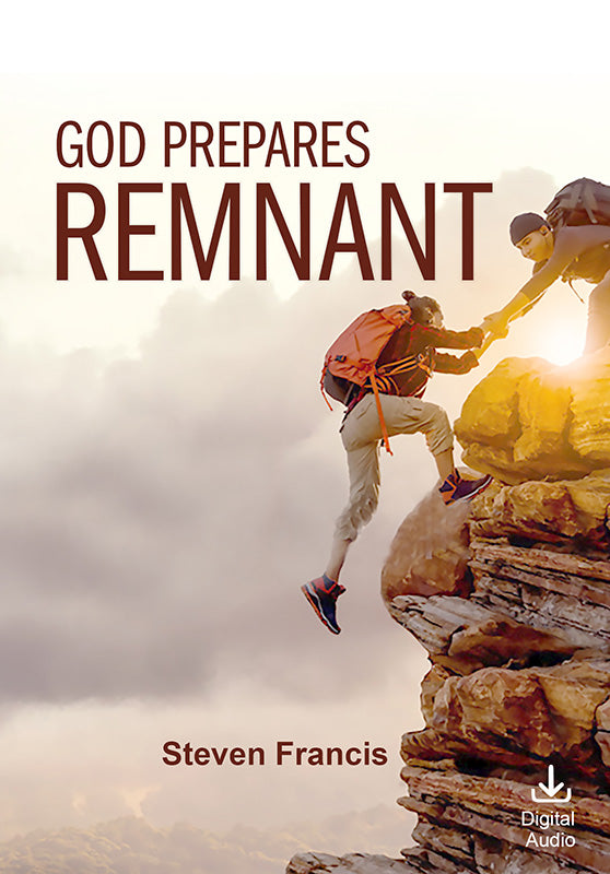 God Prepares Remnant (Bundle) (Digital Audio)