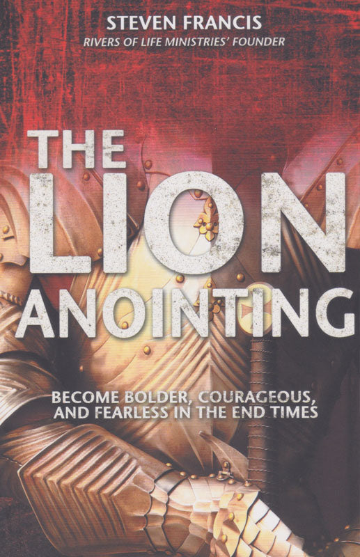 The Lion Anointing