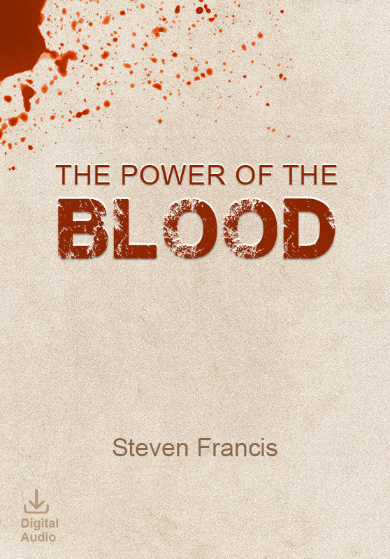The Power Of The Blood (Bundle) (Digital Audio)