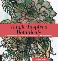 Book: Tangle Inspired Botanicals by Sharla R. Hicks