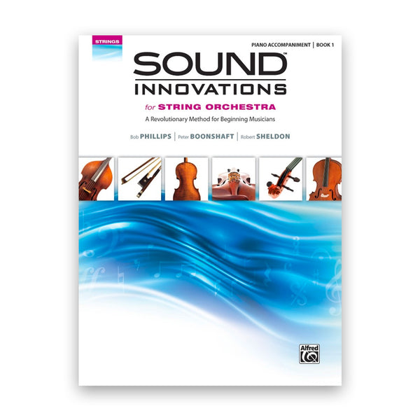 Sound Innovation for Strings Book 1 - Piano Accompaniment