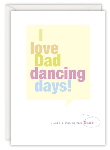 I love Dad dancing days!