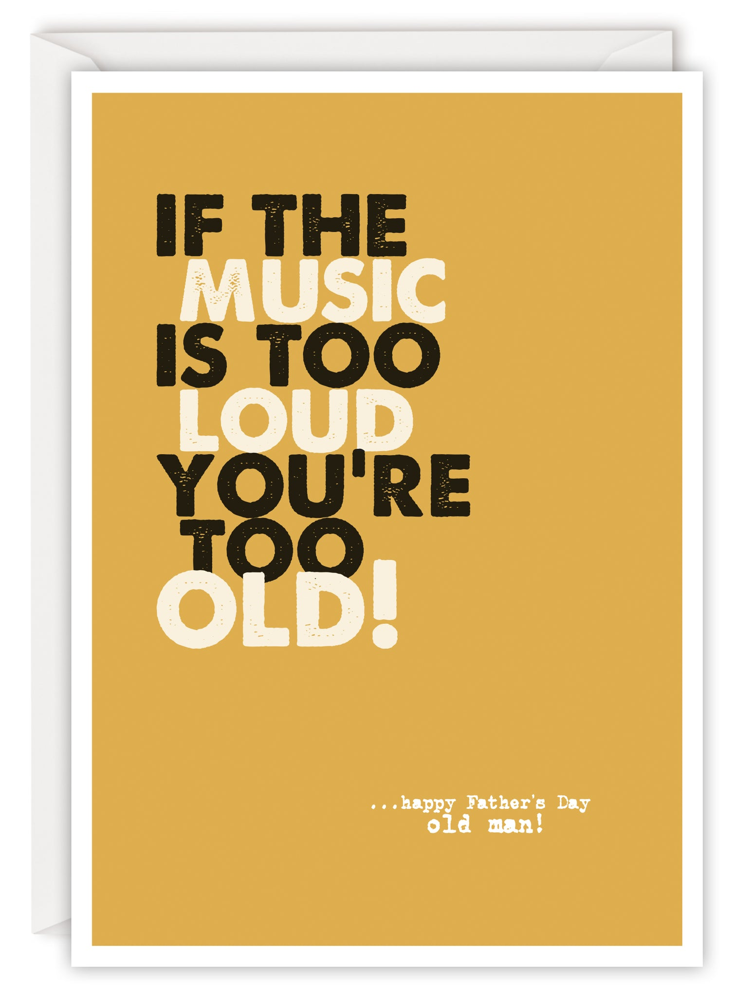If the music is too loud you're too old!