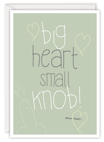 Big heart small knob!