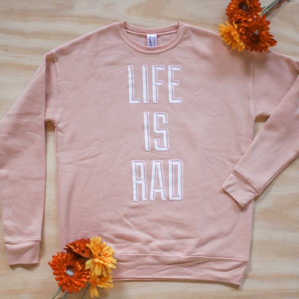 SAMPLE Life Is Rad Drop Shoulder Crewneck - Unisex