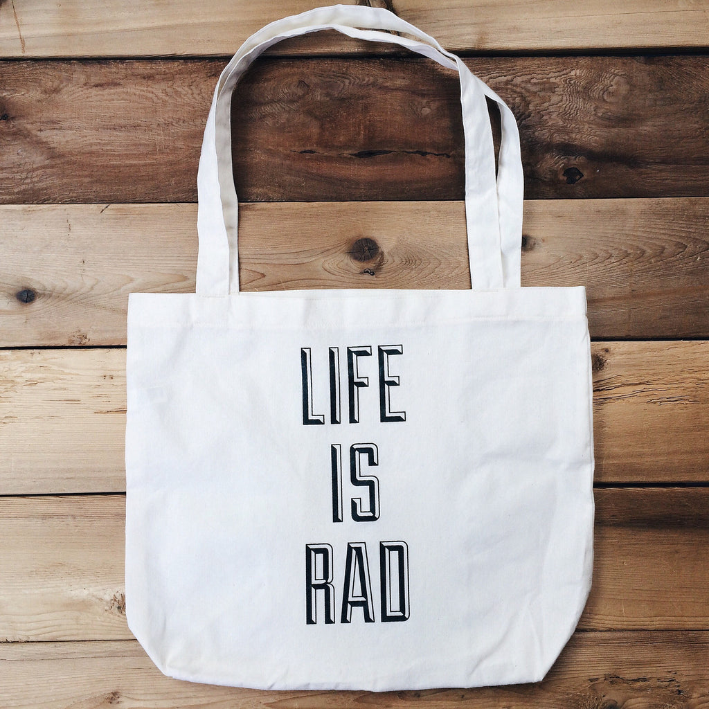 Life is Rad Tote Bag - Locomotive Clothing - 1