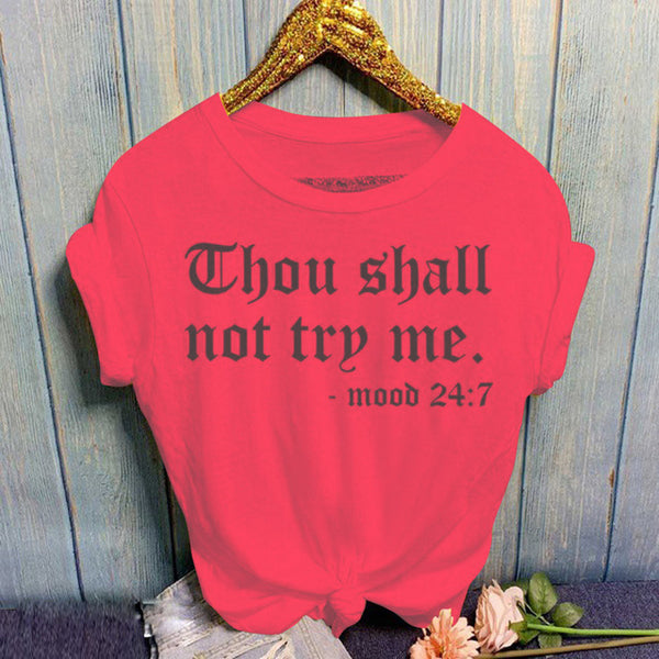 Short Sleeve Thou Shall Not Try Me Letter Print T- Shirt