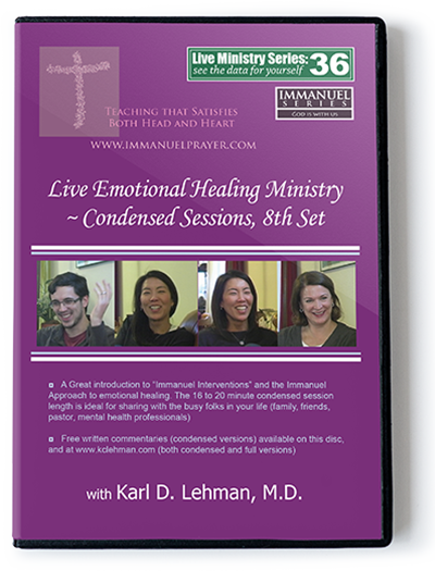 Live Emotional Healing Ministry - Condensed Sessions, 8th Set (LMS #36)