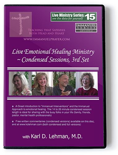 Live Emotional Healing ministry ~ Condensed sessions, 3rd set (LMS #15)