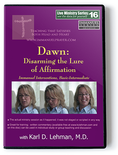 Dawn: Disarming the Lure of Affirmation (LMS #16)