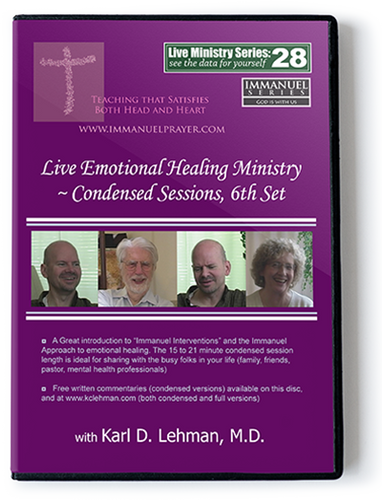 Live Emotional Healing Ministry ~ Condensed sessions, 6th set (LMS #28)
