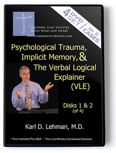 Psychological Trauma, Implicit Memory, & the Verbal Logical Explainer (VLE)