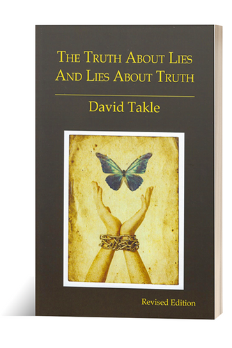 The Truth About Lies - And Lies About Truth