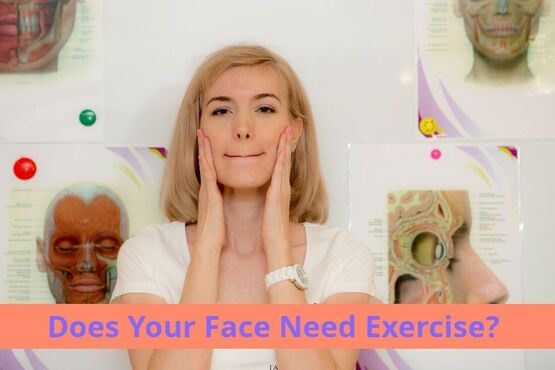 Does Your Face Need Exercise?