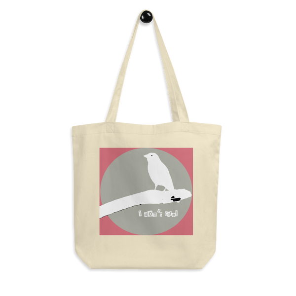 Eco Tote Bag I don't Care!