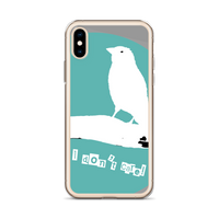 iPhone Case I don't Care!