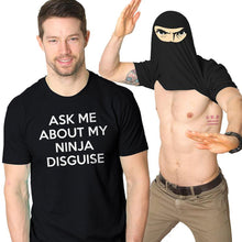 Load image into Gallery viewer, Ninja Disguise T-Shirt