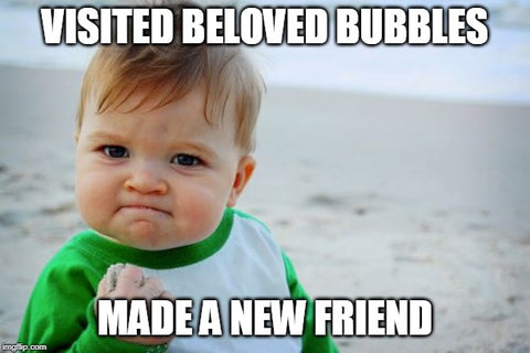 Success Kid meme made a new friend visiting Beloved Bubbles