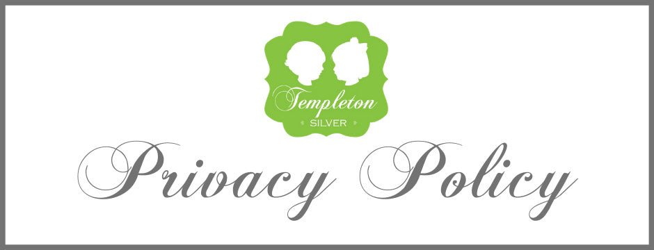 Templeton Silver Privacy Policy