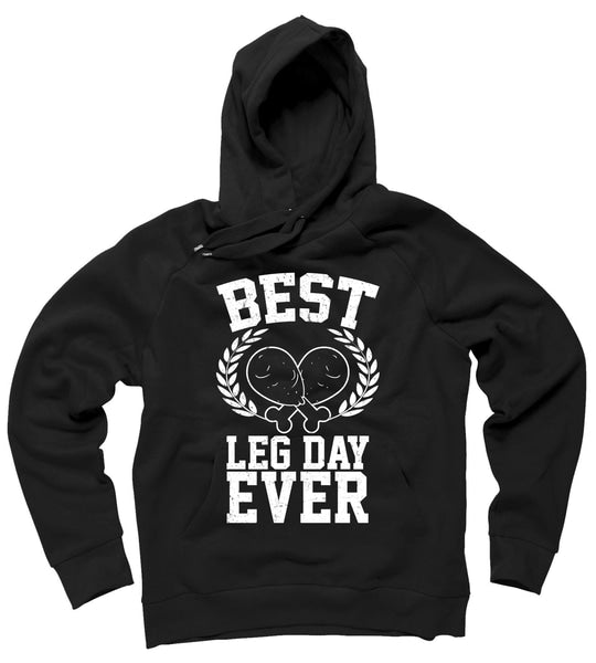 Thanksgiving Best Leg Day Ever Hoodie